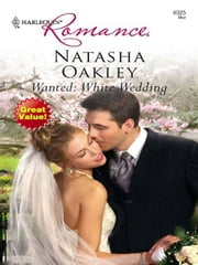 Wanted: White Wedding ebook by Natasha Oakley