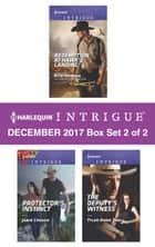 Harlequin Intrigue Decemeber 2017 - Box Set 2 of 2 - An Anthology ebook by Rita Herron, Janie Crouch, Tyler Anne Snell
