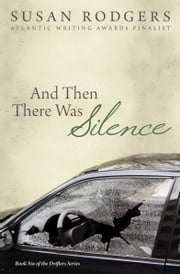 And Then There Was Silence ebook by Susan Rodgers