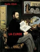 La Curée ebook by Emile Zola