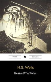 The War Of The Worlds ebook by Herbert George Wells,Herbert George Wells,H.g. Wells