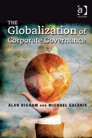 The Globalization of Corporate Governance ebook by Mr Michael Galanis,Mr Alan Dignam