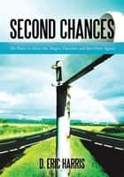 Second Chances ebook by D. Eric Harris