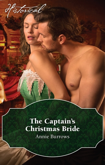 The Captain's Christmas Bride ebook by Annie Burrows