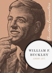 William F. Buckley ebook by Jeremy Lott