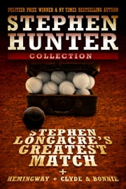 Stephen Longacre's Greatest Match ebook by Stephen Hunter