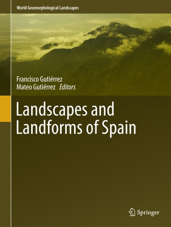 Landscapes and Landforms of Spain ebook by