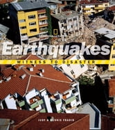 Witness to Disaster: Earthquakes ebook by Dennis Fradin,Judy Fradin