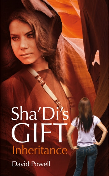 Sha'Di's Gift: Inheritance ebook by David Powell