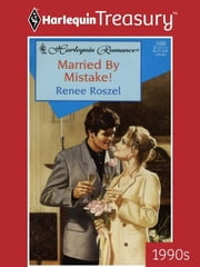 Married By Mistake! ebook by Renee Roszel