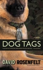Dog Tags ebook by David Rosenfelt