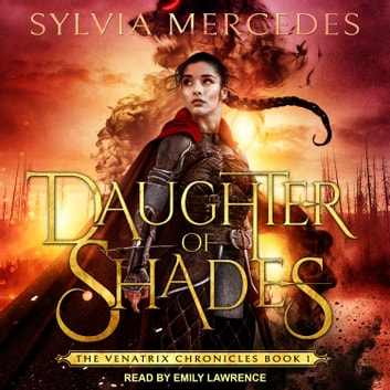 Daughter of Shades audiobook by Sylvia Mercedes