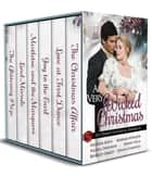 A Very Wicked Christmas Anthology ebook de Heather Boyd, Barbara Monajem, Nicola Davidson,...