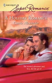 A Holiday Romance ebook by Carrie Alexander