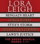 Lora Leigh: The Breeds Novels 7-11 ebook by Lora Leigh