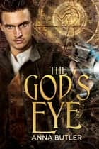 The God's Eye ebook by Anna Butler