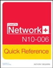 CompTIA Network+ N10-006 Quick Refernce ebook by Anthony Sequeira
