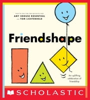 Friendshape ebook by Amy Krouse Rosenthal,Tom Lichtenheld