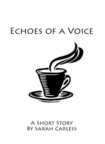 Echoes of a Voice ebook by Sarah Carless