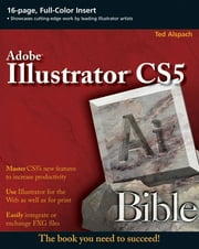 Illustrator CS5 Bible ebook by Ted Alspach