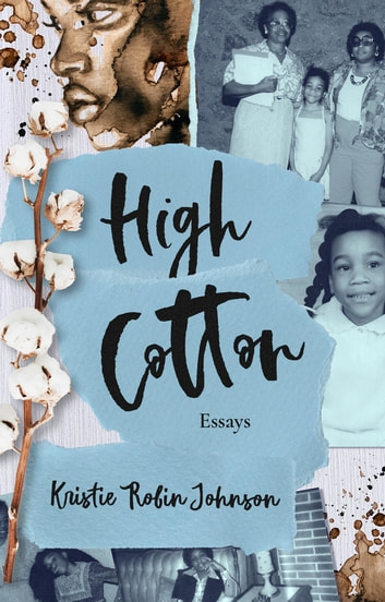 High Cotton ebook by Kristie Robin Johnson