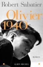 Olivier 1940 ebook by Robert Sabatier