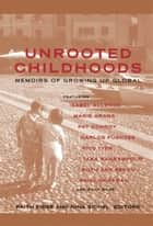 Unrooted Childhoods ebook by Nina Sichel