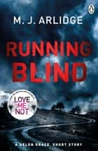 Running Blind ebook by