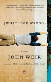 What I Did Wrong ebook by John Weir