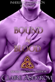 Bound by Blood - Inherited Damnation, #4 ebook by Claire Ashgrove