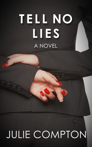 TELL NO LIES ebook by Julie Compton