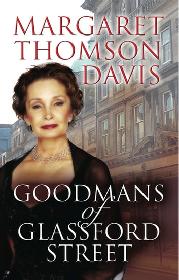 Goodmans of Glassford Street ebook by Margaret Thomson Davis