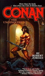 Conan The Unconquered ebook by Robert Jordan
