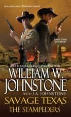 The Stampeders eBook by William W. Johnstone