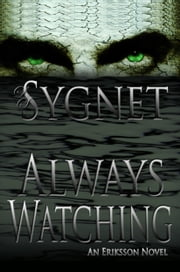 Always Watching ebook by LS Sygnet
