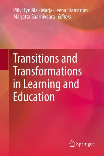 Transitions and Transformations in Learning and Education ebook by