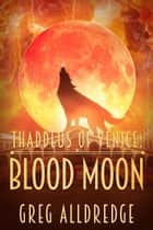 Blood Moon ebook by