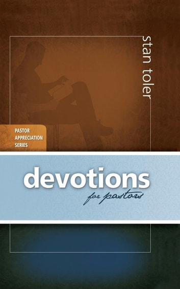 Devotions for Pastors ebook by Stan Toler