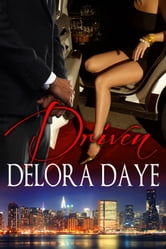 Driven ebook by Delora Daye