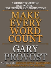 Make Every Word Count ebook by Gary Provost