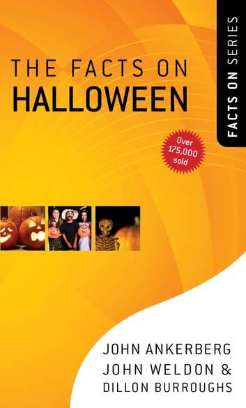 The Facts on Halloween ebook by John Ankerberg,John Weldon,Dillon Burroughs