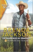The Marriage He Demands - A Passionate Western Romance ebook by Brenda Jackson