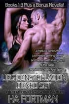 The UGS Constellations Boxed Set PLUS Bonus Novella: Genesis: A Prequel - The UGS Constellation Series ebook by HA Fortman