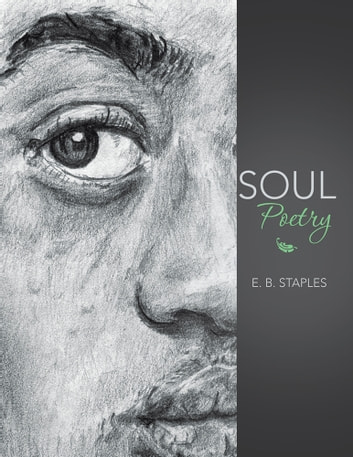 Soul Poetry ebook by E. B. Staples
