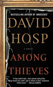 Among Thieves ebook by David Hosp