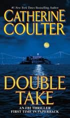 Double Take ebook by Catherine Coulter