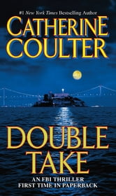 Double Take - An FBI Thriller ebook by Catherine Coulter