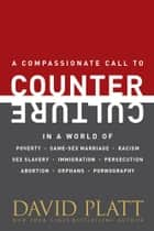 Counter Culture ebook by David Platt