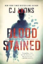 BLOOD STAINED - A Lucy Guardino FBI Thriller Ebook di CJ Lyons