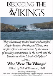 Decoding the Vikings ebook by Valerie Dufeu, PhD,Jennifer Young,Frances Spiegel,Paris Franz,Valerie Williamson, PhD